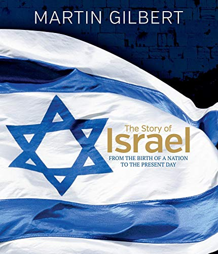 9780233005409: The Story of Israel: From Theodor Herzl to the Dream for Pea: From the Birth of a Nation to the Present Day