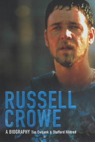 9780233050027: Russell Crowe: A Biography
