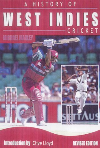 9780233050379: A History of West Indies Cricket