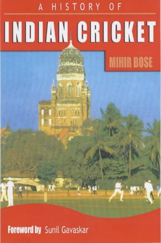 9780233050409: A History of Indian Cricket
