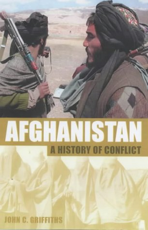 9780233050539: Afghanistan: A History of Conflict