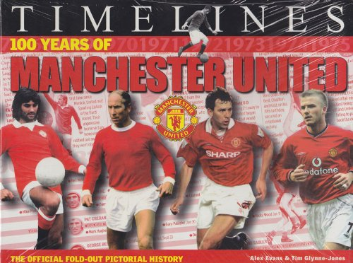9780233050645: Timelines: 100 Years of Manchester United