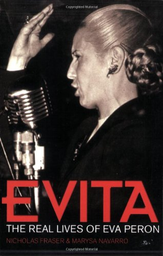 9780233051239: Evita: The Real Lives of Eva Peron