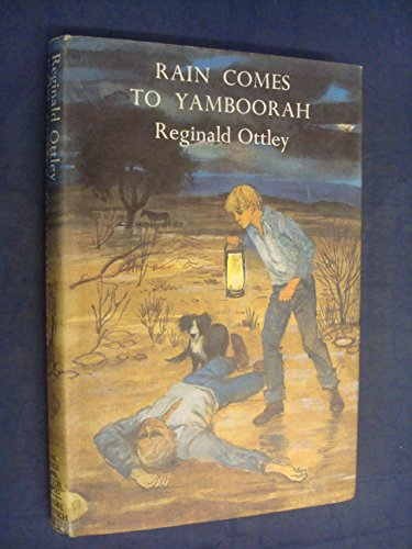 Rain Comes to Yamboorah (Time, Place & Action) (0233958932) by Reginald Ottley