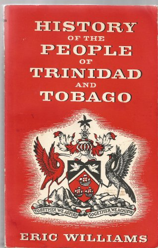 9780233959603: History of the People of Trinidad and Tobago