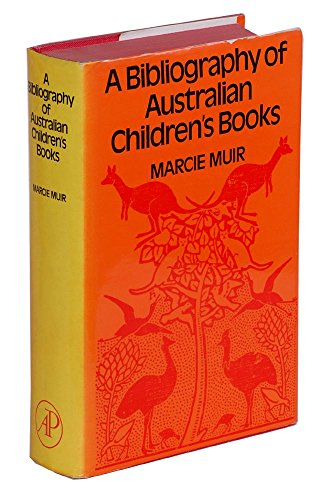 A BIBLIOGRAPHY OF AUSTRALIAN CHILDREN'S BOOKS. First edition, 2 volume Set