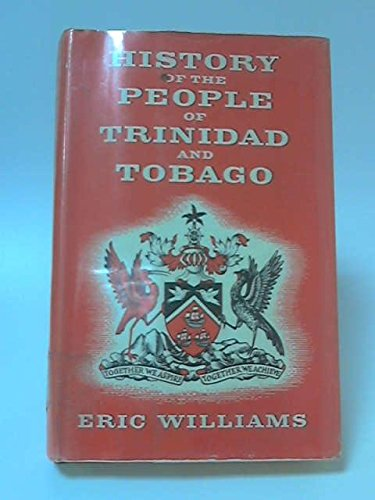 9780233960630: History of the People of Trinidad and Tobago