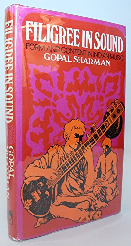 9780233960814: Filigree in sound: Form and content in Indian music