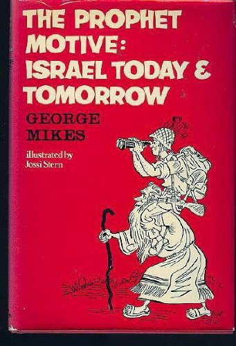 9780233960913: The Prophet Motive: Israel Today and Tomorrow