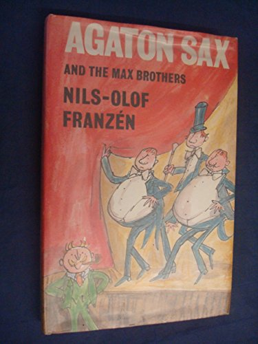 Agaton Sax and the Max Brothers (9780233961811) by Nils Olof Franzen