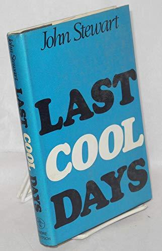 Last Cool Days: John Stewart
