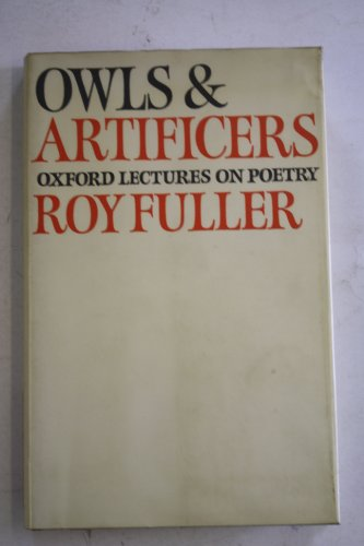 9780233962603: Owls and Artificers: Oxford Lectures on Poetry
