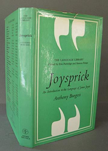 Joysprick: Introduction to the Language of James Joyce (Language Library): Burgess, Anthony
