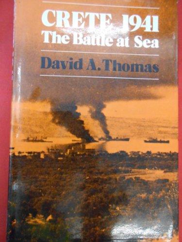 9780233962726: Crete, 1941: The Battle at Sea