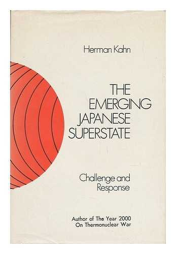 9780233962955: EMERGING JAPANESE SUPERSTATE: CHALLENGE AND RESPONSE