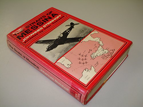 Straits of Messina: Diary of a Fighter Commander.: STEINHOFF, Johannes.