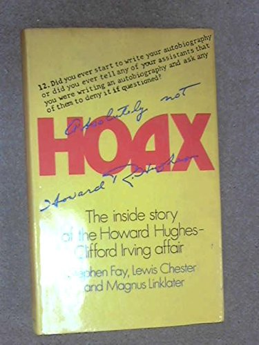Hoax: Inside Story of the Howard Hughes-Clifford: Fay, Stephen; etc.