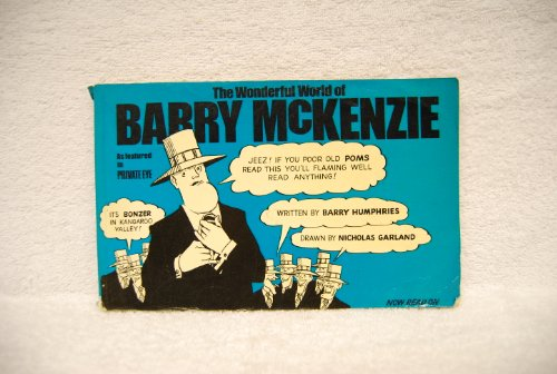 The Wonderful World of Barry McKenzie: Barry Humphries