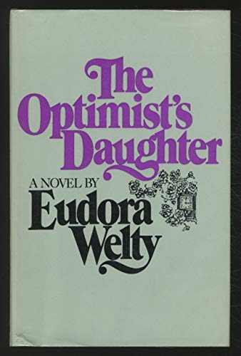 a response to the optimists daughter by eudora welty