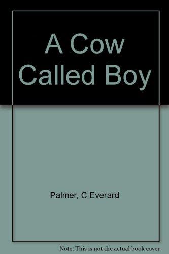9780233964379: A Cow Called Boy
