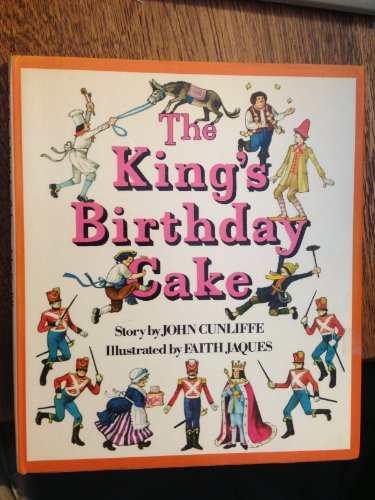 The King's Birthday: Cunliffe, John (illustrated by Faith Jaques)
