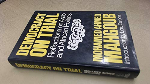 9780233964577: Democracy on Trial: Reflections on Arab and African Politics