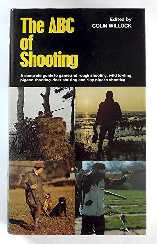 The ABC of Shooting: Colin Willock