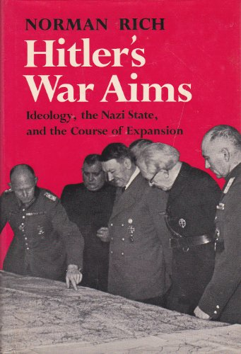 9780233964768: Hitler's War Aims: Ideology, the Nazi State, and the Course of Expansion v. 1