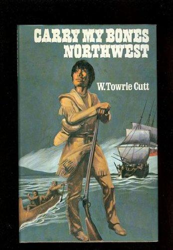 9780233964782: Carry My Bones Northwest