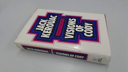 Visions of Cody: Jack Kerouac