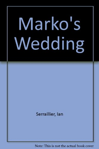 Marko's Wedding (0233965025) by Ian Serraillier