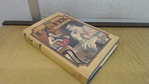 9780233965871: The Big Fix (1974 Paperback)