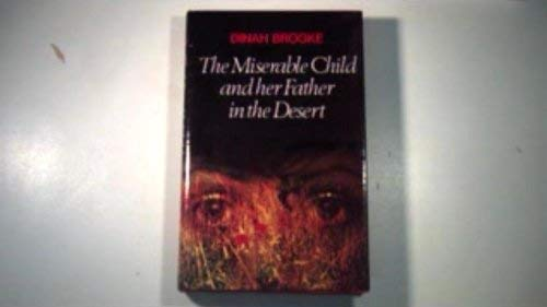 9780233965888: Miserable Child and Her Father in the Desert