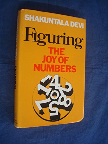 9780233965918: Figuring: The Joy of Numbers