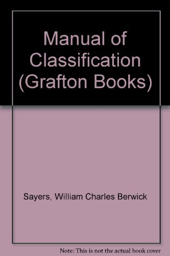Sayers' Manual of Classification for Librarians: Sayers, W. C.