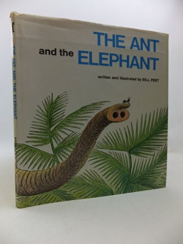 Ant and the Elephant: Peet, Bill