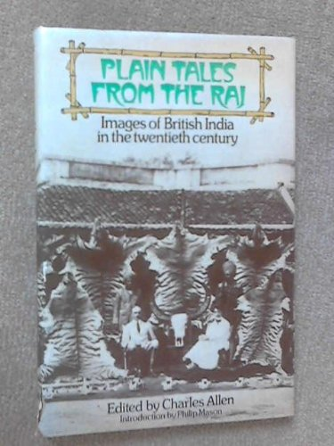 9780233967103: Plain tales from the Raj: Images of British India in the twentieth century