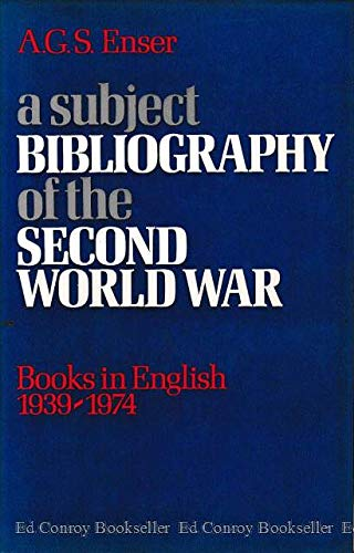 A subject bibliography of the Second World War: Books in English, 1939-1974 (A Grafton book)