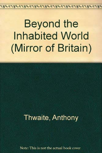 Beyond The Inhabited World