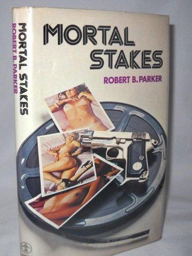 Mortal Stakes.: Robert B. Parker