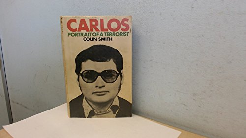 9780233968438: Carlos: Portrait of a Terrorist