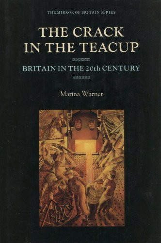 9780233969404: The Crack in the Teacup: Britain in the Twentieth Century (The mirror of Britain series)