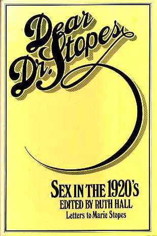 9780233970271: Dear Dr. Stopes: Sex in the 1920's