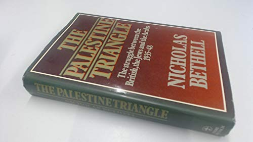 The Palestine Struggle: The Struggle between the British.the Jews and the Arabs 1935-1948