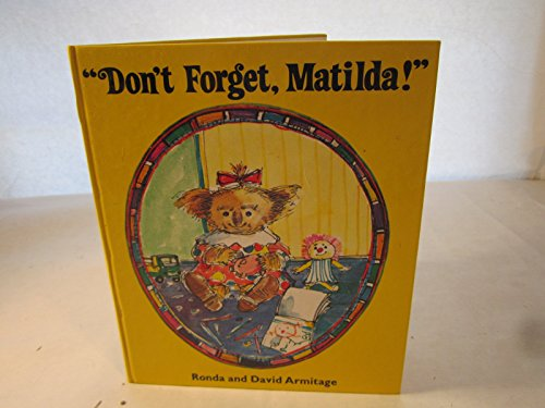 9780233970752: Don't Forget, Matilda!