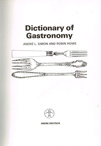9780233970899: Dictionary of Gastronomy