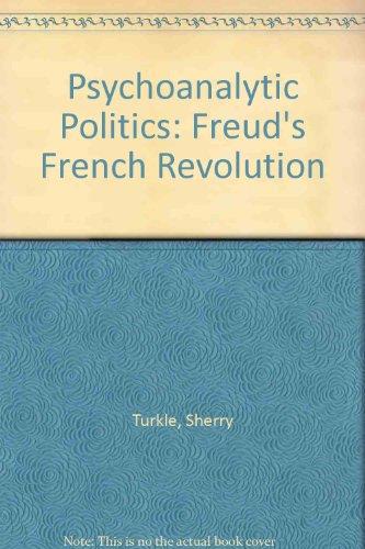 9780233971834: Psychoanalytic Politics: Freud's French Revolution