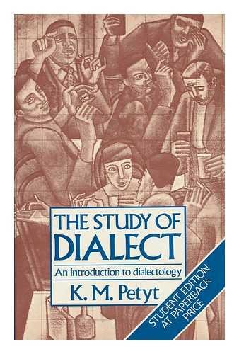 Study of Dialect: Introduction to Dialectology (Language: PETYT