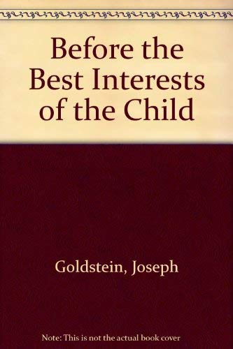 9780233972671: Before the Best Interests of the Child