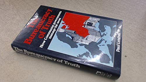 9780233972909: Bureaucracy of Truth: How Communist Governments Manage the News